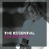 The Essential - Celine Dion