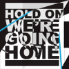 Hold On, We're Going Home (Single)