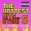 The Hottest Hits Ever 5