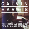 Thinking About You - Calvin Harris