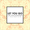 Let You Go (Mix Show Edit)