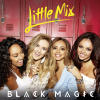 Black Magic - Little Mix