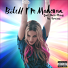 Bitch I'm Madonna (The Remixes)