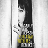 Run Away With Me (Remixes)