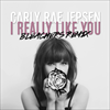 I Really Like You (Bleachers Remix)