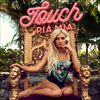 Touch - Pia Mia (Single)