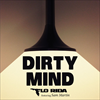 Dirty Mind - Flo Rida