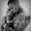Royalty - Chris Brown