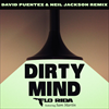 Dirty Mind (David Puentez & Neil Jackson Remix)