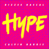 Hype - Calvin Harris & Dizzee Rascal (Single)