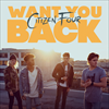 Want You Back - Citizen Four