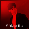 Without Her