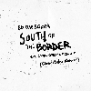 South of the Border (Cheat Codes Remix)