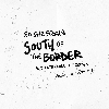 South of the Border (Andy Jarvis Remix)